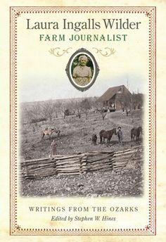 Farm Journalist: Laura Ingalls Wilder
