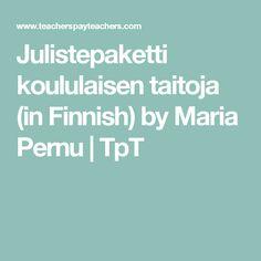 Julistepaketti koululaisen taitoja (in Finnish) by Maria Pernu | TpT