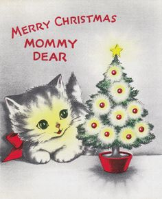 "vintage Christmas card kitten for ""Mommy Dear"""