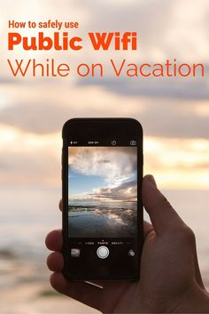 5 Best Practices For How To Safely Use Public Wi-Fi When Traveling