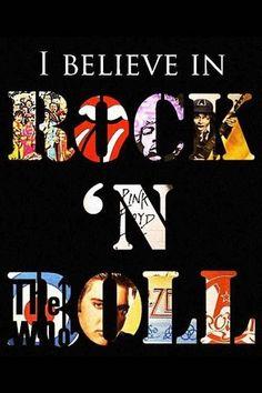 I believe in rock n roll #music