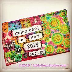 {be creative everyday} + Index-Card-A-Day 2013 : JUNE 1 | Flickr - Photo Sharing!