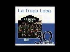 La Tropa Loaca - Exitos Mix