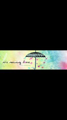 It is raining Love