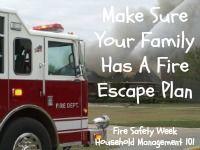 make sure your family has a fire escape plan