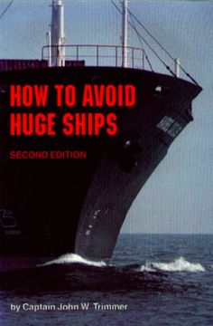 How To Avoid Huge Ships ... and it's already the 2nd edition ... must sell really well