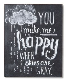 'Make Me Happy' Chalk Sign