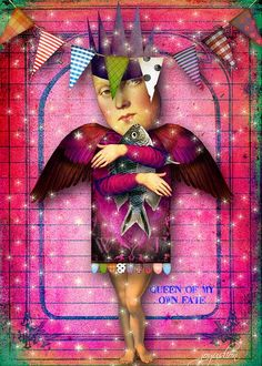 Queen of My Own Fate: Image Credits: Tumble Fish Studio at DeviantScrap  YOU are queen of YOUR own fate! xo