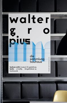 The First Corporate Identity of The Bauhaus-Archiv Museum in Berlin | http://www.yatzer.com/L2M3-bauhaus-archiv // Poster designed by L2M3 for The Bauhaus-Archiv Museum für Gestaltung, © The Bauhaus.