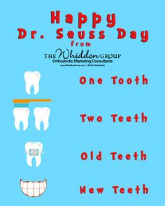 Orthodontic Marketing campaign for March 2nd - Dr. Seuss Day! Request a personalized graphic  for your practice today!