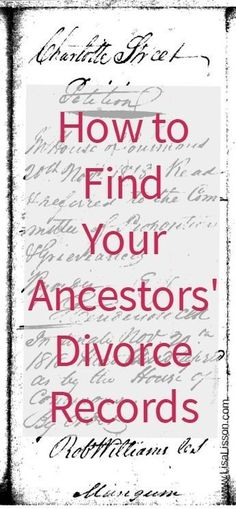 How to Find Your Ancestors' Divorce Records | Organized Genealogy