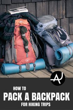 How To Pack A Backpack For Hiking – Best Hiking Backpacks – Packing Tips For Backpacking – What To Pack For Hiking – Hiking Gear For Women, Men and Kids via @theadventurejunkies #backpackingessentials