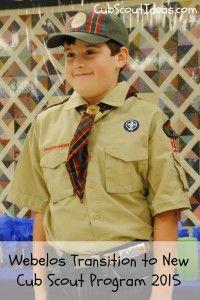 Webelos Transition into 2015-2016 New Cub Scout Program - Cub Scout Ideas