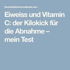 Eiweiss und Vitamin C: der Kilokick für die Abnahme – mein Test
