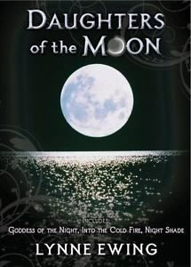Daughters-of-the-Moon-Vol-1-by-Lynne-Ewing-2010-Paperback