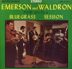 Emerson And Waldron - Bluegrass Session
