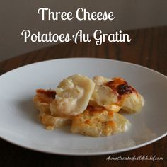 This Three Cheese Potatoes Au Gratin is so delicious and creamy that you won't even want a main course!