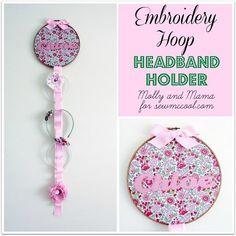 Tutorial: Embroidery hoop headband organizer