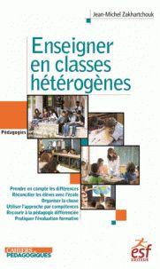 Enseigner en classes hétérogènes / Jean-Michel Zakhartchouk . - Esf éditeur, 2016 http://bu.univ-angers.fr/rechercher/description?notice=000824147