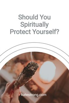 Should you protect yourself spiritually, or does the fear of what might be out there cause you to attract something, by protecting yourself? Spiritual Wellness, Spiritual Enlightenment, Spiritual Awakening, Spirituality, Wellness Tips, Health And Wellness, Meditation Kids, Palo Santo Essential Oil, Intuitive Healing