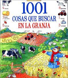 1001 cosas que buscar en la granja (Usborne 1001 Things to Spot) (Spanish Edition) by Usborne Books http://www.amazon.com/dp/0746036523/ref=cm_sw_r_pi_dp_zYzUub0484M8B