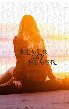 #Never say never