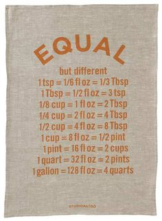 If you haven't memorized common baking conversions, never fear: This 100 percent linen tea towel has your answers. | Equal Tea Towel from @studiopatro
