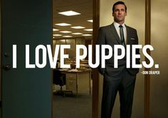 don draper loves puppies