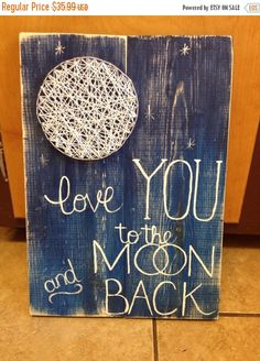 ON SALE String Art Moon I Love You to the Moon and Back, Nursery Wall Hanging, Home Decor, Unique Baby Shower Gift