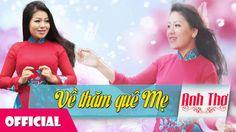 Về Thăm Quê Mẹ - Anh Thơ [Official Audio]