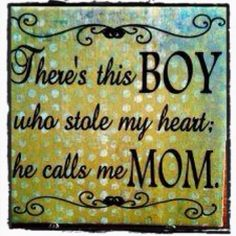 ❤......:)  Eventually my baby boy will call me mom!  Awwww....teary eyed now....in such a good way!