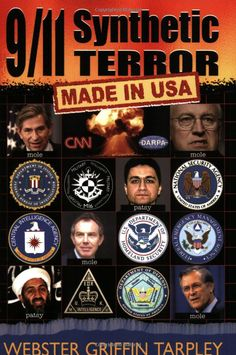 9/11 Synthetic Terror: Made in USA: Tarpley, Webster Griffin: 9781615771110: Amazon.com: Books