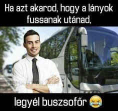 Bus Driver, Falling Down, I Fall, Comedy, Funny Quotes, Funny Pictures, Jokes, Khal Drogo, Random