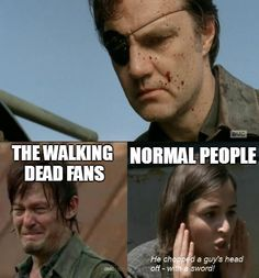 The Walking Dead fans vs. normal people....Oh, I bawled.