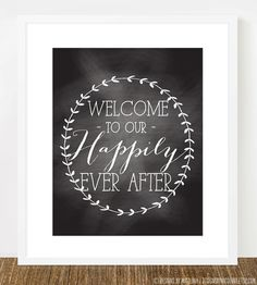 Welcome to Our Happily Ever After /// Wreath Style Chalkboard /// by designsbynicolina