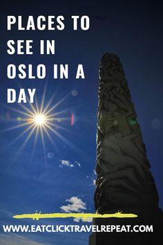 www.eatclicktravelrepeat.com Oslo, Repeat, Day, Places, Travel, Viajes, Destinations, Traveling, Trips