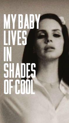 Lana del Rey lyrics shades of cool
