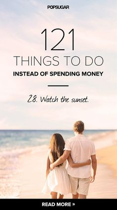 121 things you should do this summer instead of spending money! Including watching the sunset with your love!