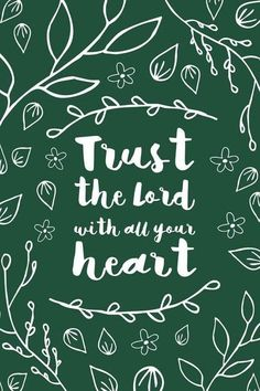 Trust the lord with all your heart inspirational quote word art print motivational poster black white motivationmonday minimalist shabby chic fashion inspo typographic wall decor Typography Quotes, Typography Prints, Typography Poster, Inspirational Posters, Motivational Posters, Trust Quotes, Daily Quotes, Watercolor Typography, Classy Quotes