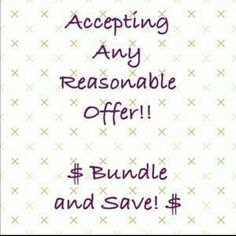 Shop around... Be REASONABLE No REASONABLE offer refused! Other