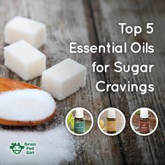 5 Essential Oils for Sugar Cravings Often find yourself reaching for sweets after dinner, rushing to the dessert table during buffet lunches, or running to the nearest bakeshop when you're feeling down (or run-down)? The 3 pm slump used to be a big problem for me too but now I say no to the Frappacino …
