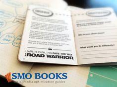 Be a #socialmedia Road Warrior http://smobooks.com