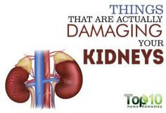 10 Things that are Actually Damaging Your Kidneys
