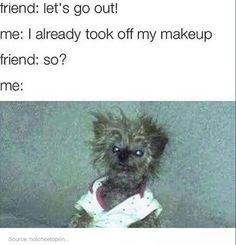 No makeup?