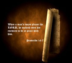 Proverbs 16:7