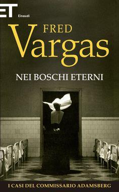 Nei boschi eterni (titolo in lingua originale Dans les bois éternels) è un romanzo giallo del 2006 della scrittrice francese Fred Vargas, il quinto con protagonista il personaggio del commissario Adamsberg e i suoi uomini del commissariato del XIII arrondissement di Parigi.