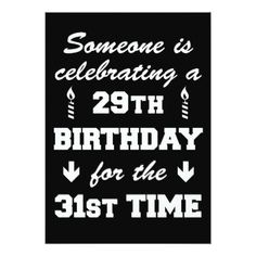 Celebrating 29th Birthday 31st Time Invitation - invitations custom unique diy personalize occasions