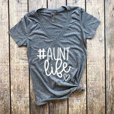 Aunt Life (V-Neck), aunt life, aunt squad, aunt shirt, auntie shirt, auntie to be, promoted to auntie, pregnancy reveal, pregnancy announcement shirt