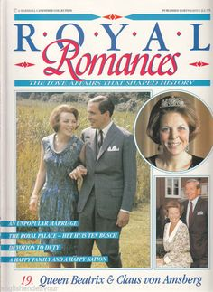 Royal Romances No 19 Queen Beatrix Claus Von Amsberg | eBay