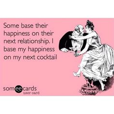 Yay for cocktails :D Choose Wisely, Someecards, Cocktails, Relationship, Happy Hour, Memes, Instagram Posts, Wisdom, Inspire